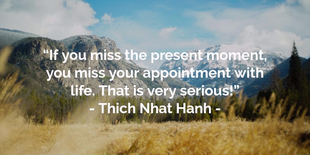 21 Mindfulness Quotes That Will Inspire You to Live the Moment