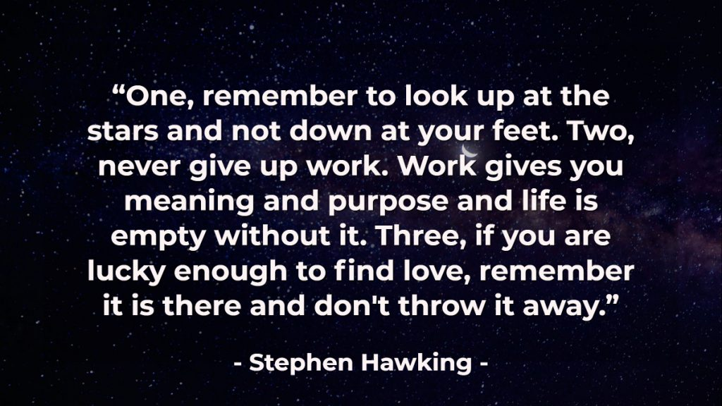 These 15 Quotes From Stephen Hawking Will Blow Your Mind Ideapod