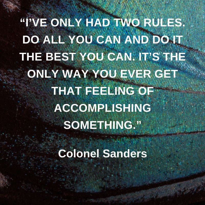 19 Colonel Sanders Quotes That Teach Us It Is Never Too Late To